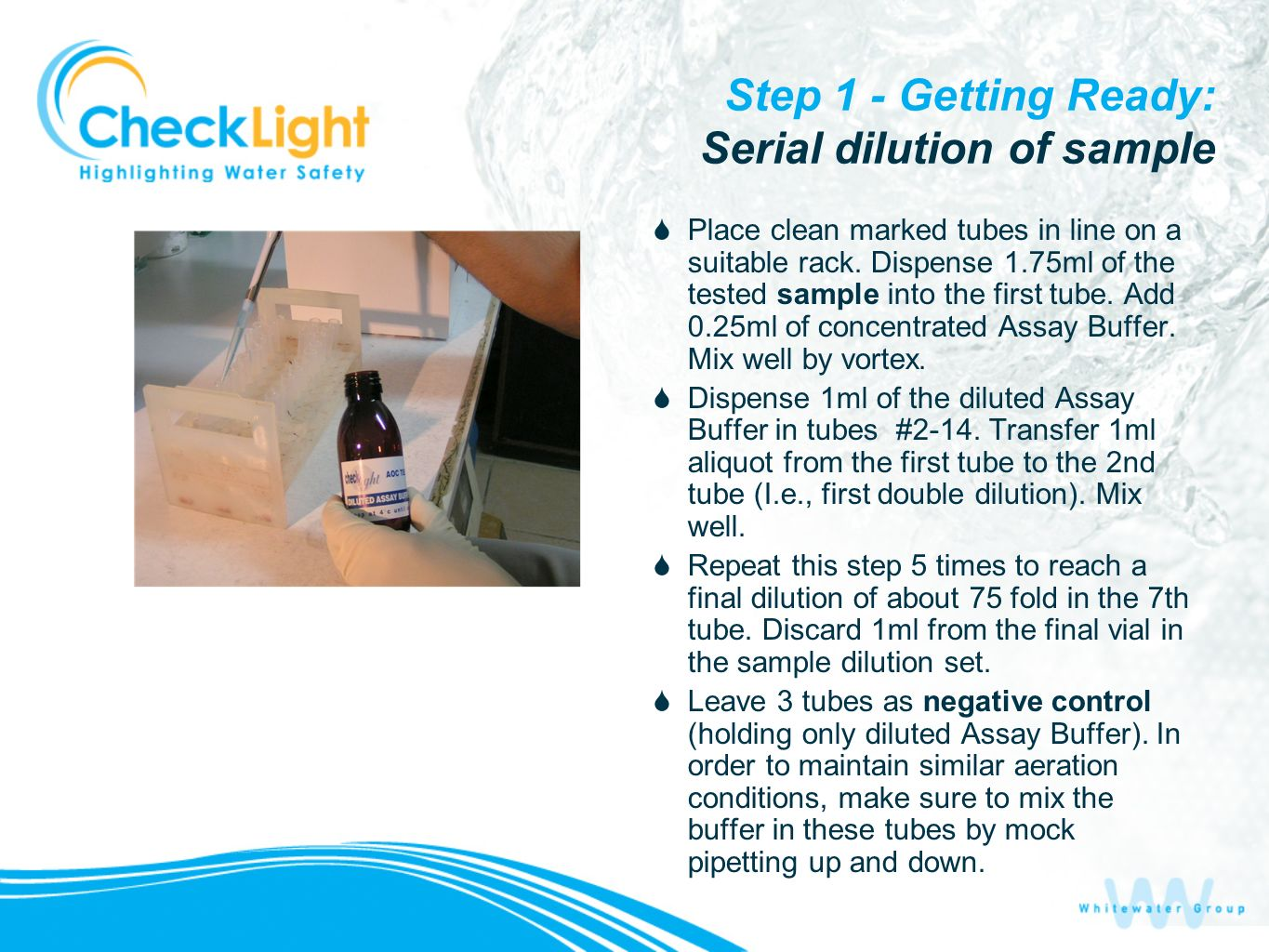 Step 1 - Getting Ready: Serial dilution of sample
