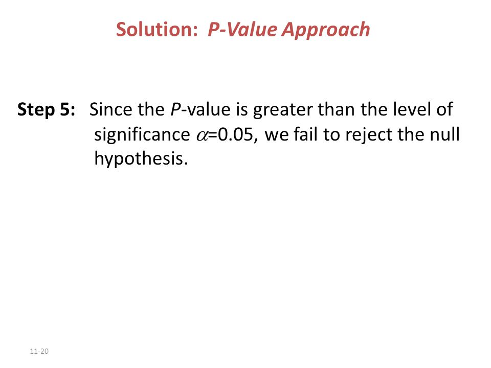 Solution: P-Value Approach
