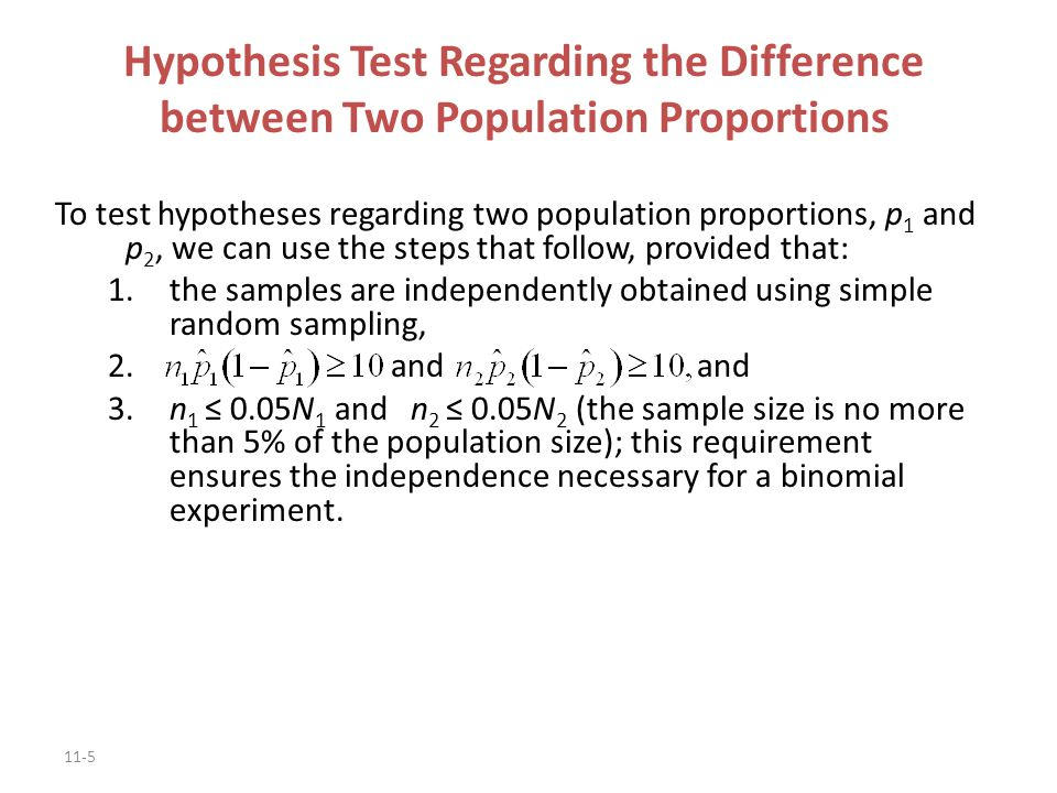 Hypothesis Test Regarding the Difference