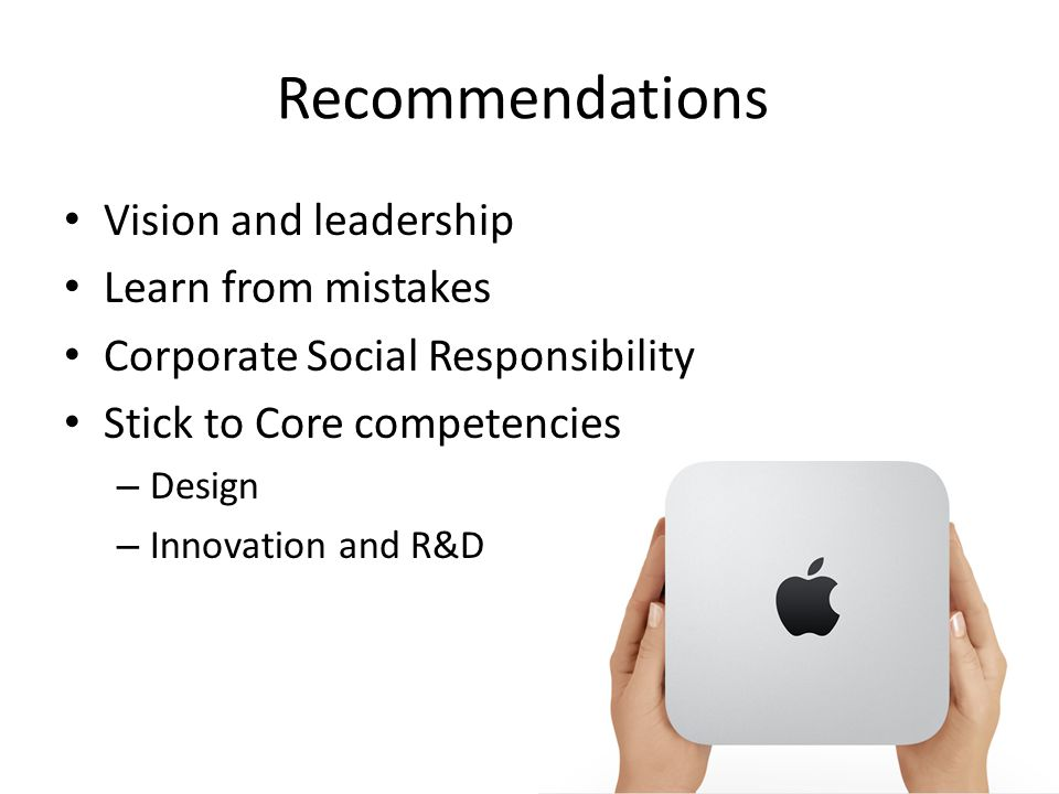 Recommendations Vision and leadership Learn from mistakes