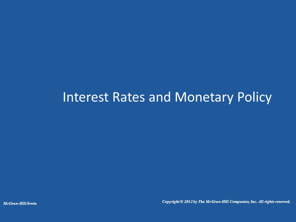 interest rate and monetary policy Monetary policy statement  fiscal stimulus, and low interest rates • monetary policy is expected to remain accommodative to support domestic demand,.