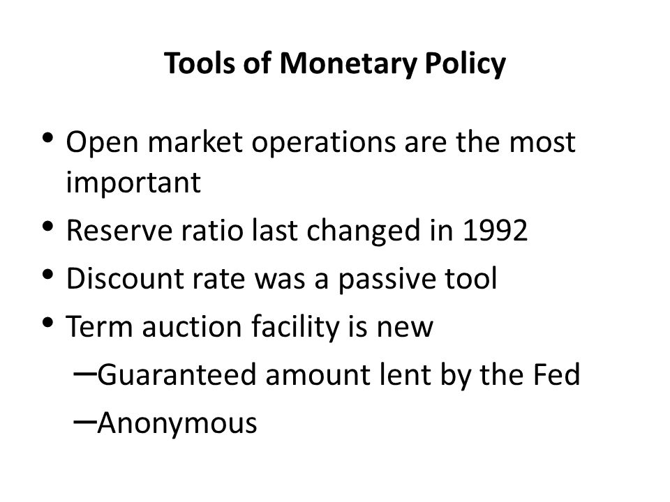 Tools of Monetary Policy