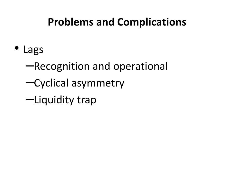 Problems and Complications