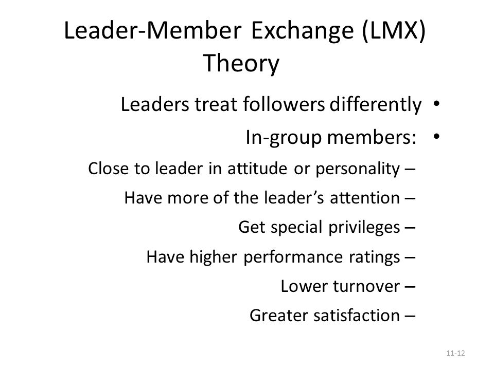the leadership member exchange theory This article seeks to raise awareness of the leader-member exchange (lmx) theory of leadership and its potential benefit to the health information management (him) profession a literature review that was conducted identified a leadership challenge for him practitioners the review also provides .