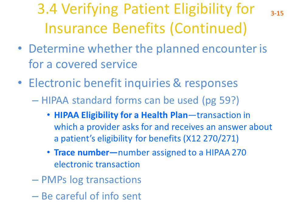 3.4 Verifying Patient Eligibility for Insurance Benefits (Continued)