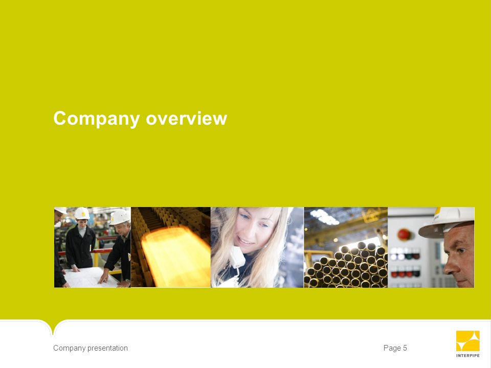 Company overview 5