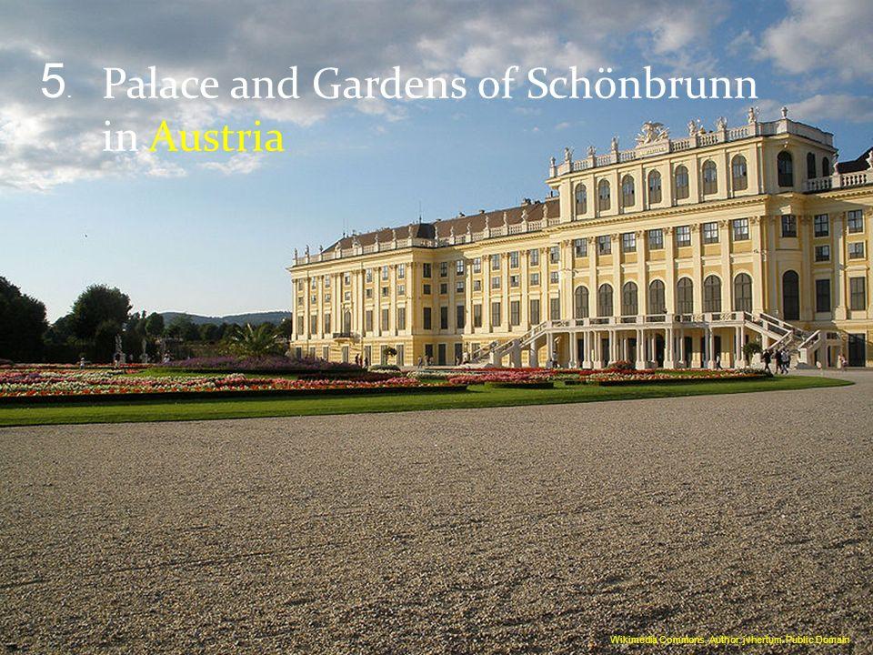5. Palace and Gardens of Schönbrunn in Austria