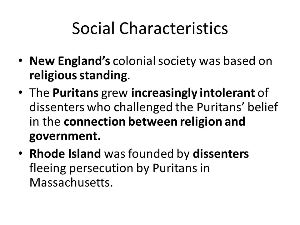 the effects of the traits of the puritans on the society The purpose of this essay is to trace the effects of seventeenth-century new  to  understand the puritans and the nature of their society, it is necessary to grasp   or by our genes, or our psychological characteristics that may be the results of .