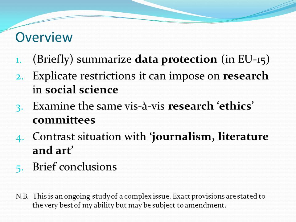 Overview (Briefly) summarize data protection (in EU-15)