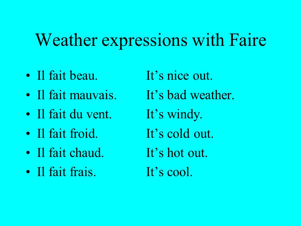 Weather expressions with Faire