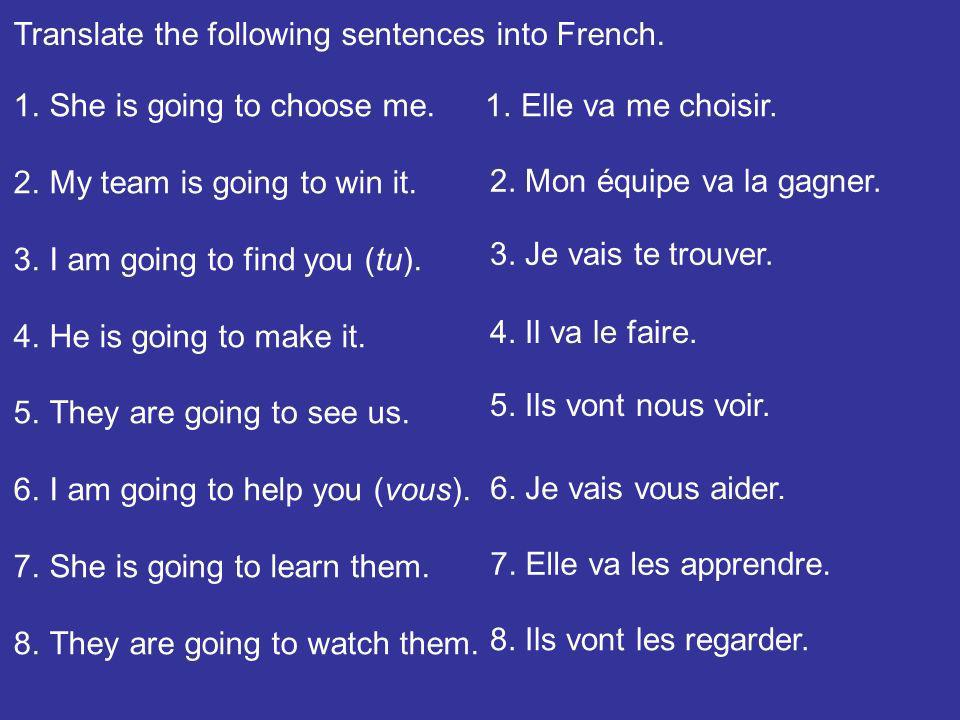 Translate the following sentences into French.