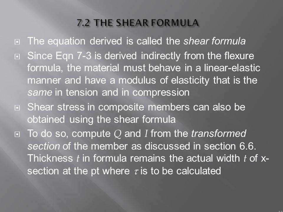 The equation derived is called the shear formula