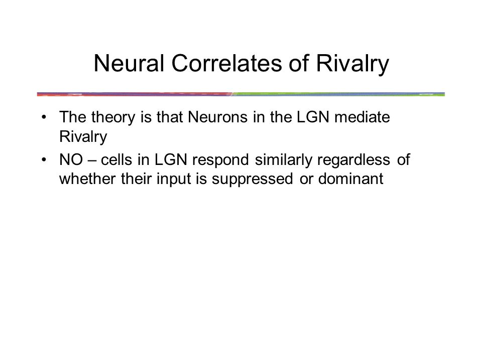 Neural Correlates of Rivalry