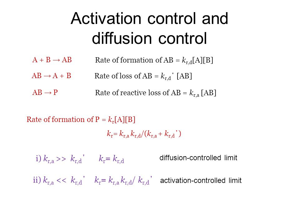 Activation control and diffusion control