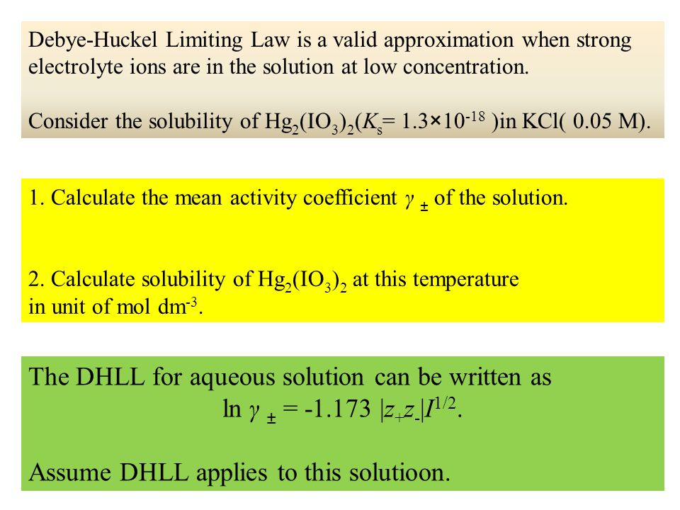 The DHLL for aqueous solution can be written as