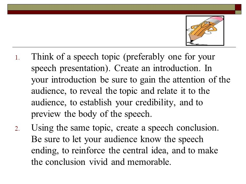 uhl introduction to public speaking ppt think of a speech topic preferably one for your speech presentation