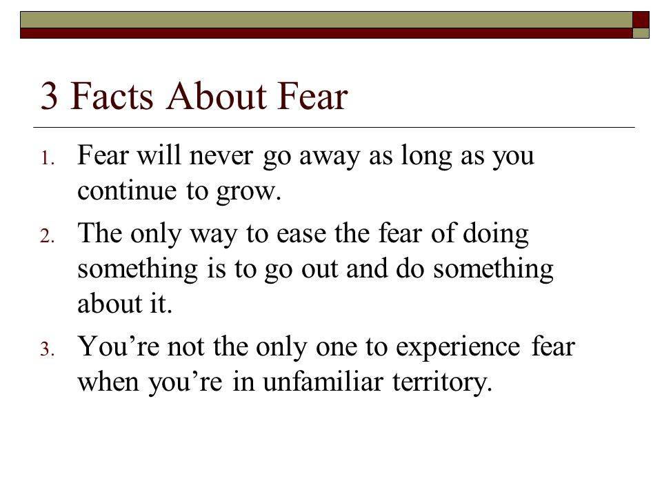 how to make fear go away
