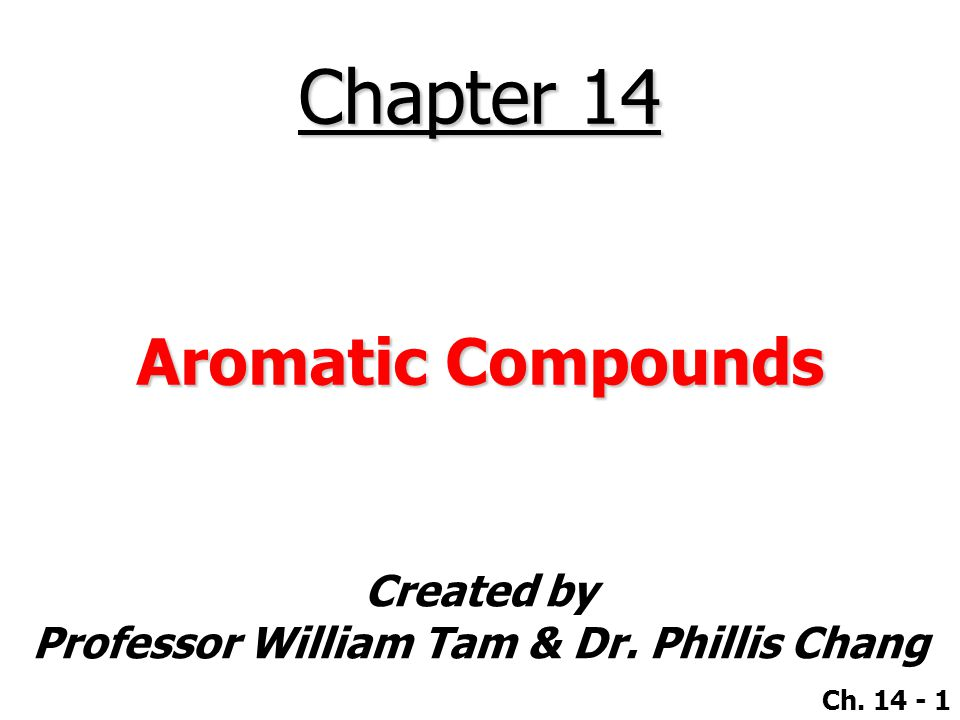 Chapter 14 Aromatic Compounds