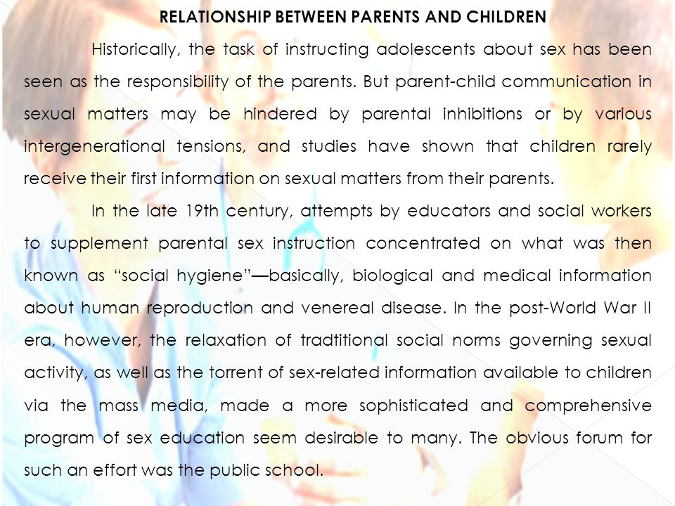 relationship between parents A parent is a caregiver of the offspring in their own speciesin humans, a parent is the caretaker of a child (where child refers to offspring, not necessarily age) a biological parent is a person whose gamete resulted in a child, a male through the sperm, and a female through the ovum biological parents are first-degree relatives and have 50% genetic meet.