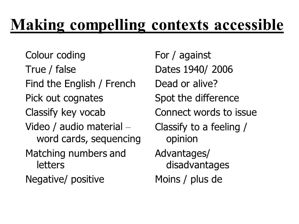 Making compelling contexts accessible