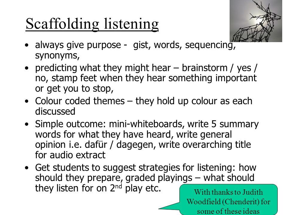 Scaffolding listening