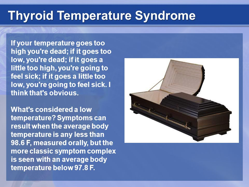Thyroid Temperature Syndrome