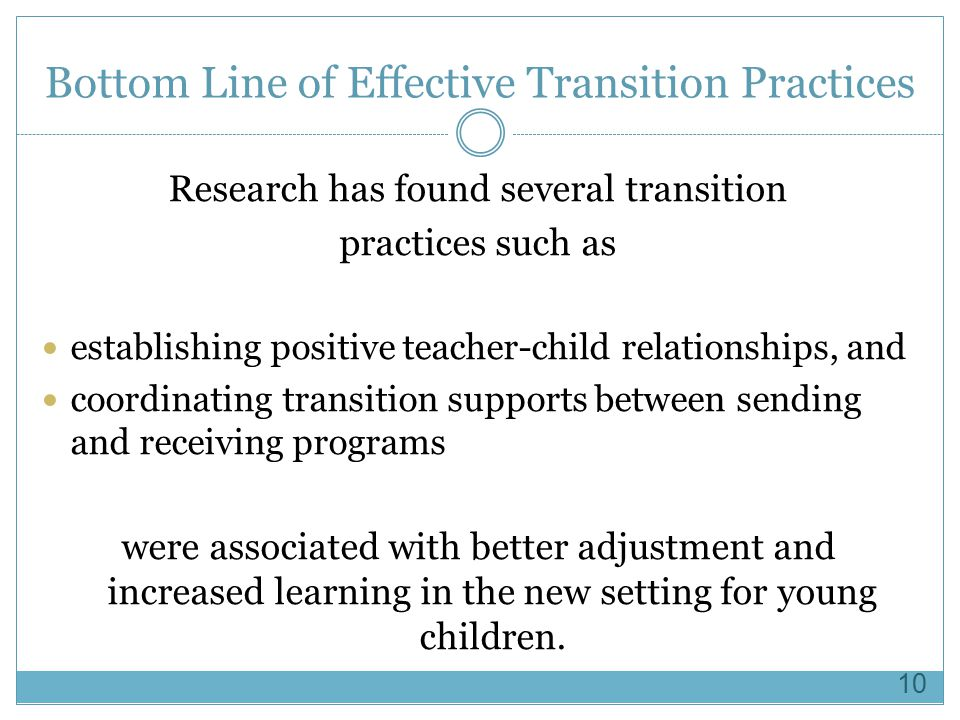 Bottom Line of Effective Transition Practices