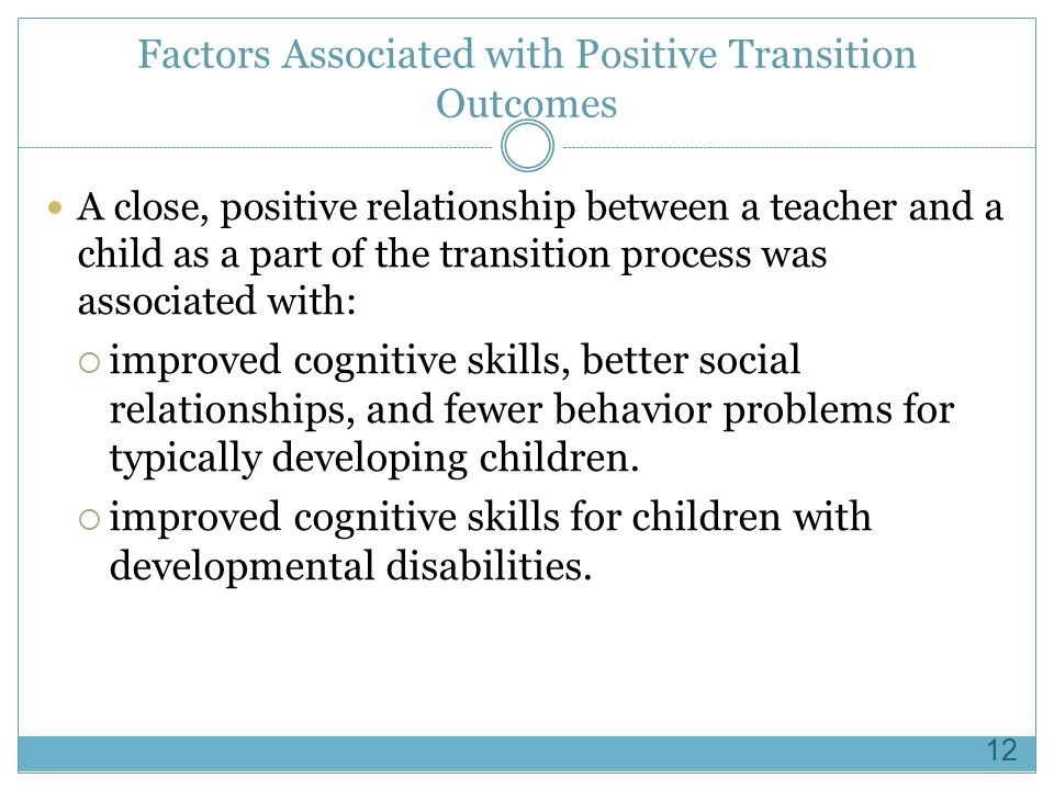 Factors Associated with Positive Transition Outcomes