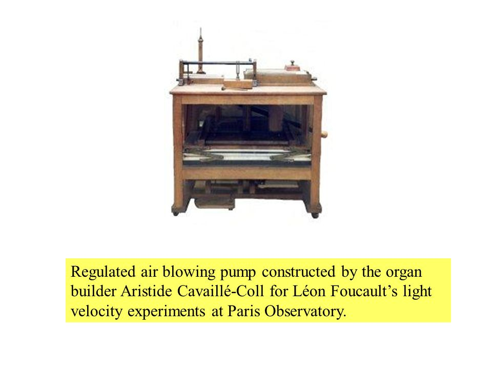 Regulated air blowing pump constructed by the organ builder Aristide Cavaillé-Coll for Léon Foucault's light velocity experiments at Paris Observatory.