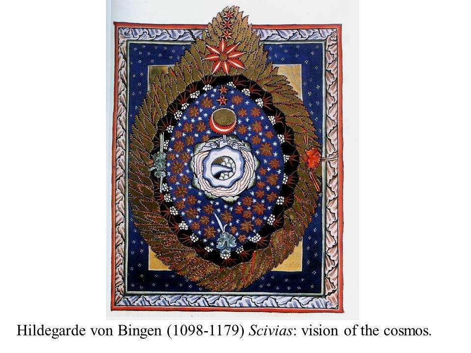 Hildegarde von Bingen (1098-1179) Scivias: vision of the cosmos.