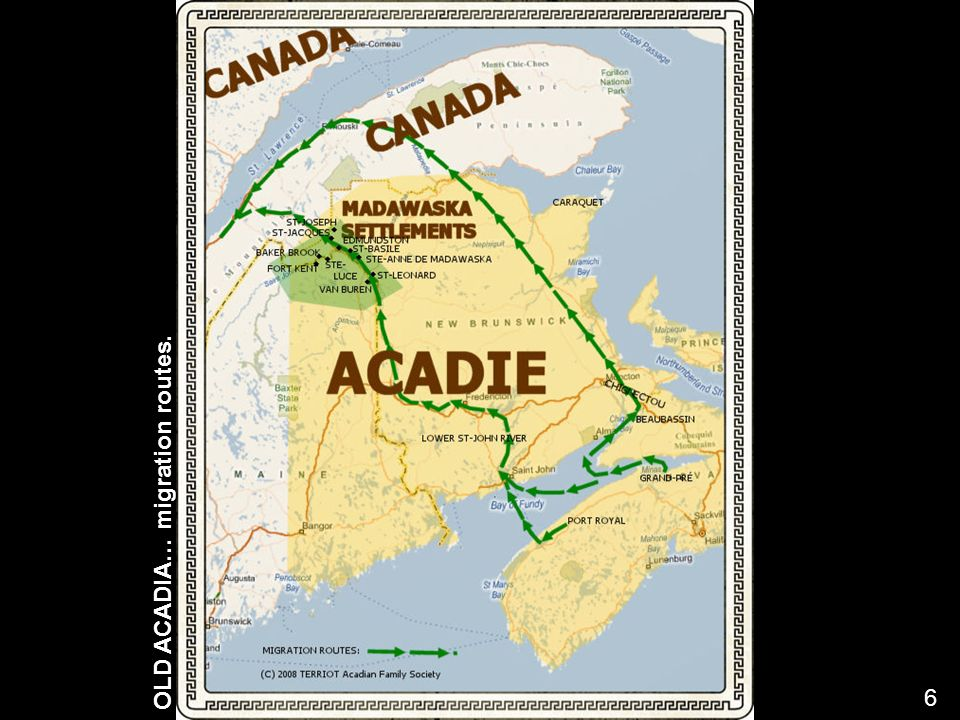 OLD ACADIA… migration routes.