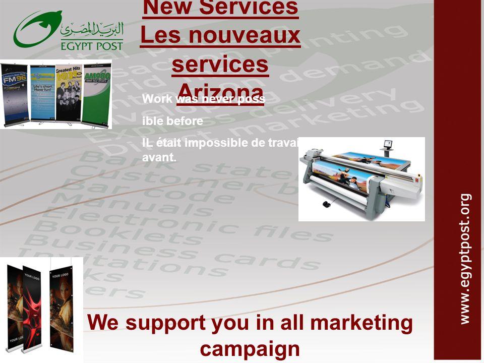 New Services Les nouveaux services Arizona