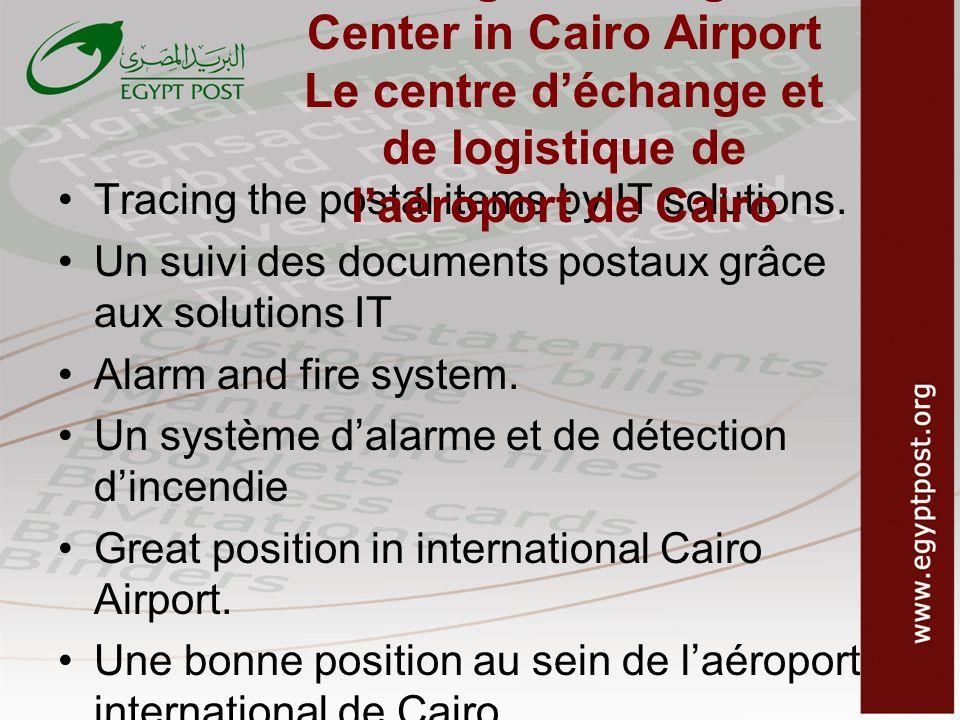 Exchange and Logistic Center in Cairo Airport Le centre d'échange et de logistique de l'aéroport de Cairo