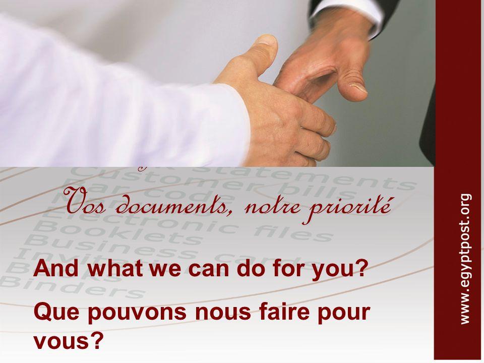 Your documents, our care Vos documents, notre priorité