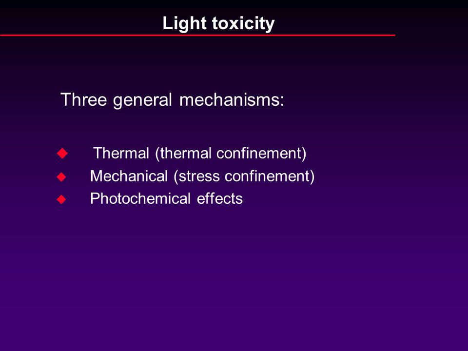 Three general mechanisms: Thermal (thermal confinement)