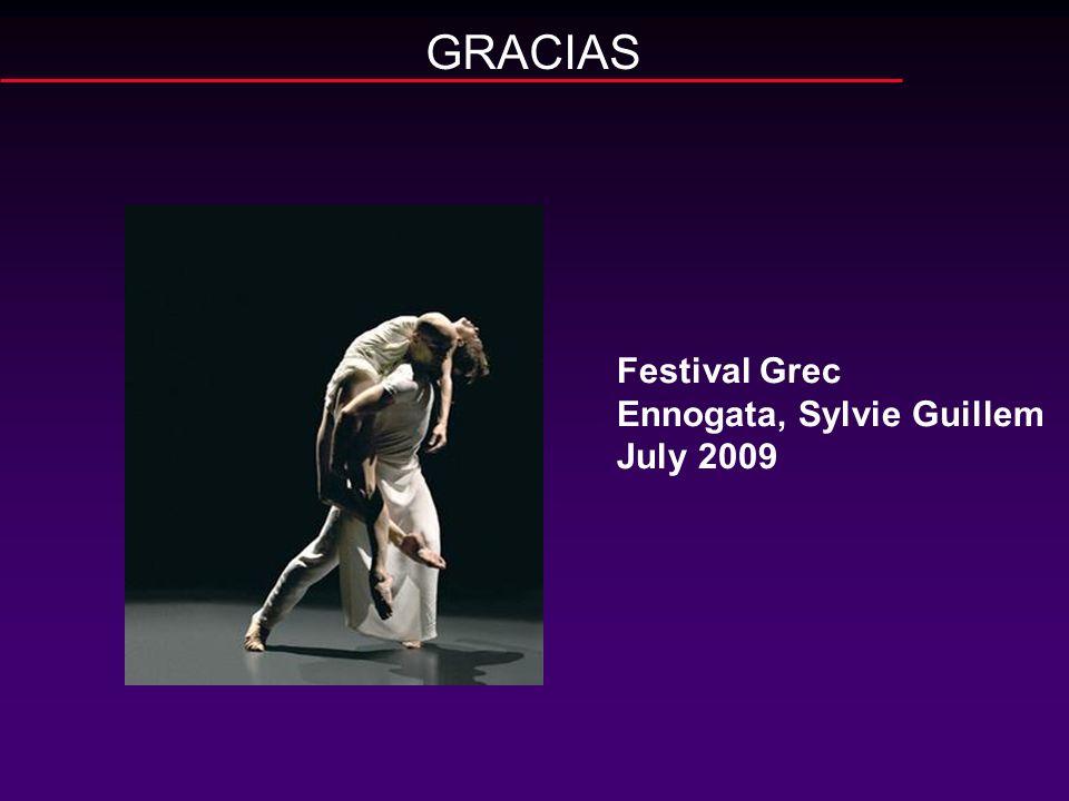 GRACIAS Festival Grec Ennogata, Sylvie Guillem July 2009