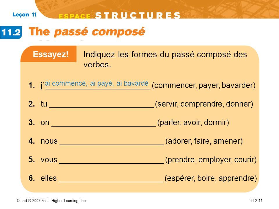 Essayez! Indiquez les formes du passé composé des verbes.