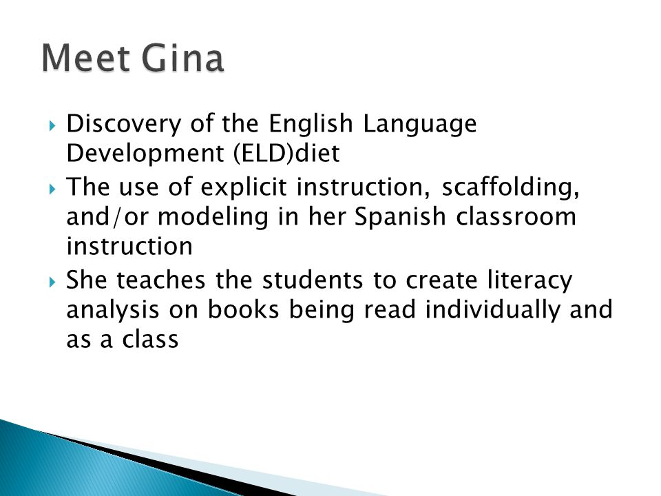 Meet Gina Discovery of the English Language Development (ELD)diet