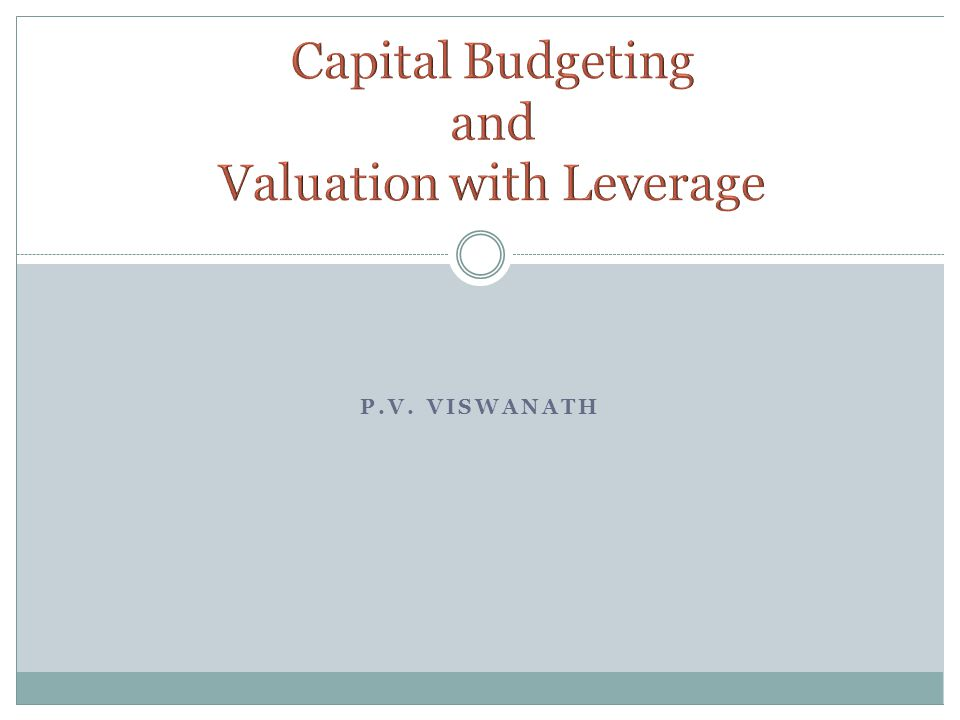 valuation and capital budgeting Capital budgeting (or investment appraisal) is the process of determining the viability to long-term investments on purchase or replacement of property plant and equipment, new product line.