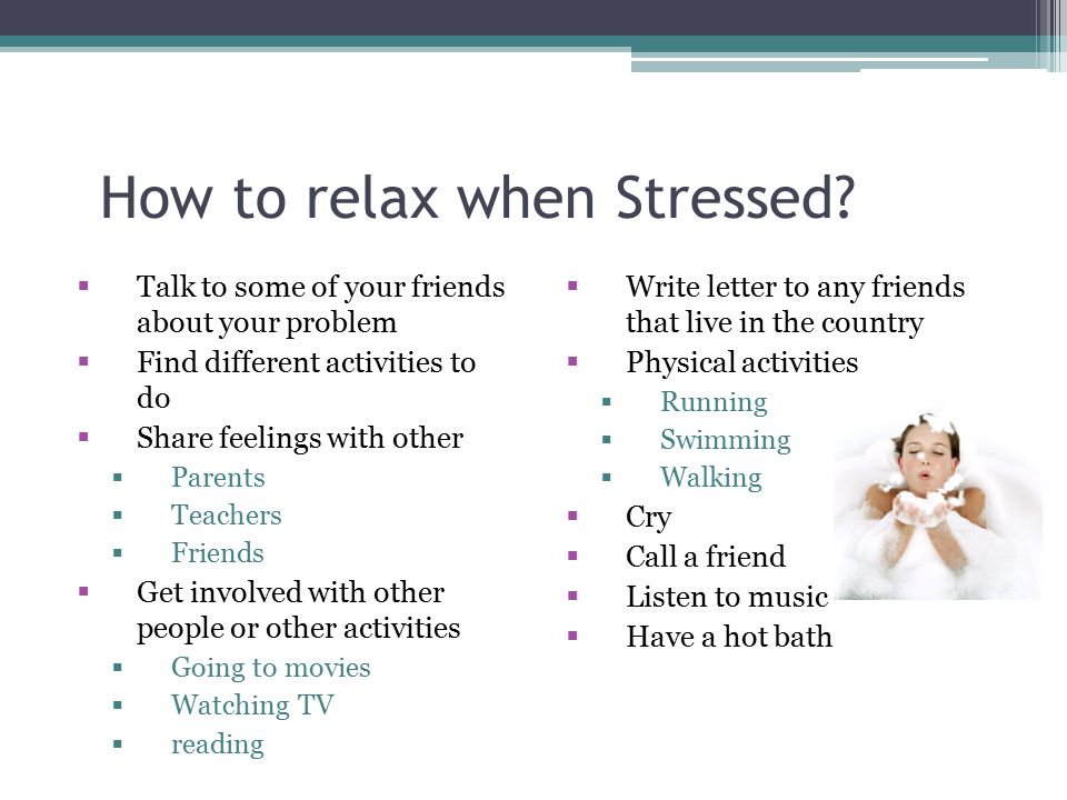 How to relax when Stressed
