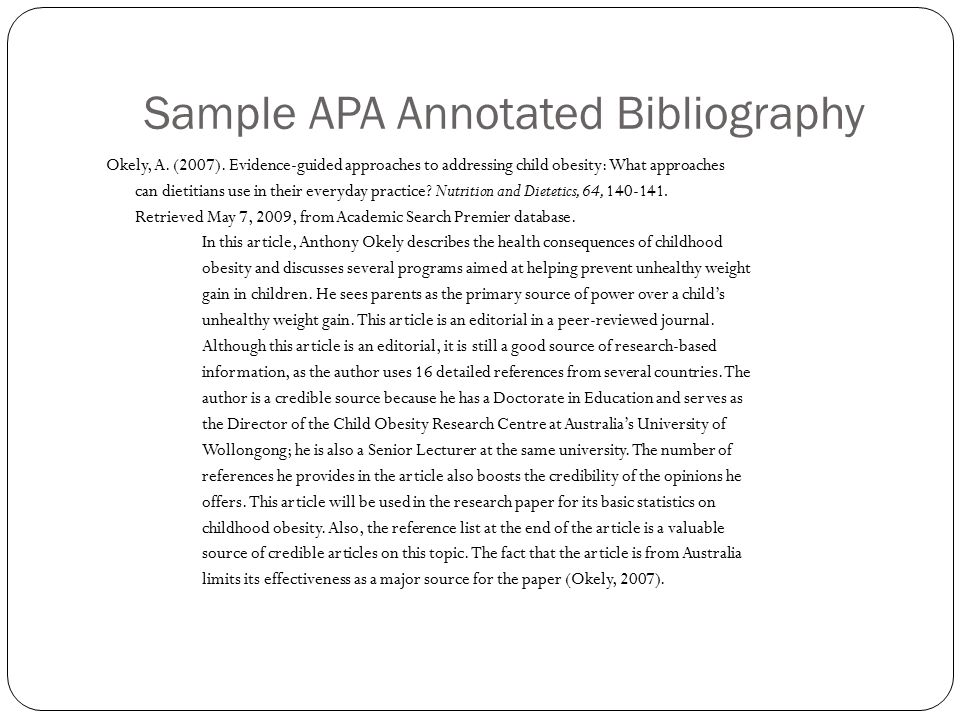 sample of annotated bibliography apa style Annotated bibliographies format of annotated bibliography entries (in apa style) sample format for an annotated bibliography entry.