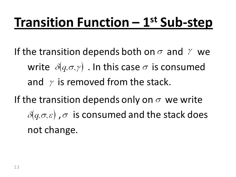 Transition Function – 1st Sub-step