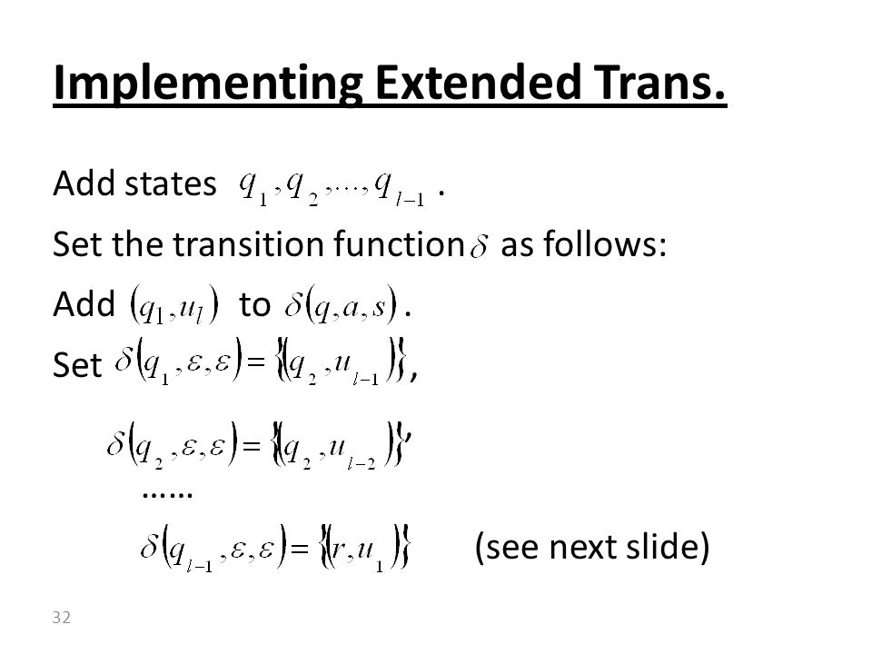Implementing Extended Trans.
