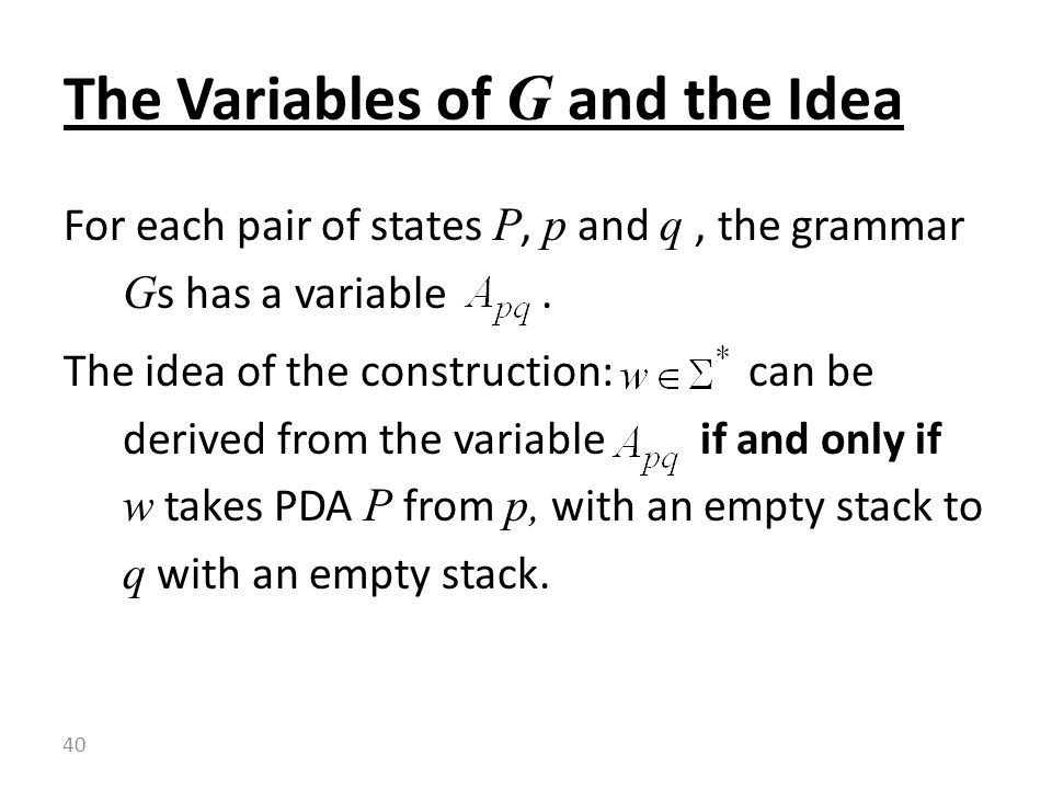 The Variables of G and the Idea