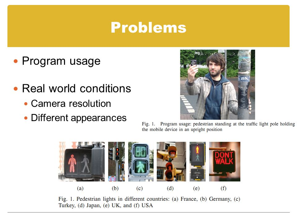 Problems Program usage Real world conditions Camera resolution