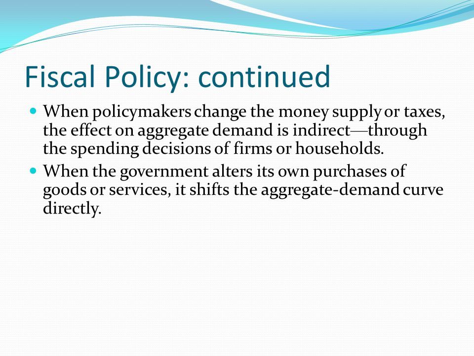 Fiscal Policy: continued