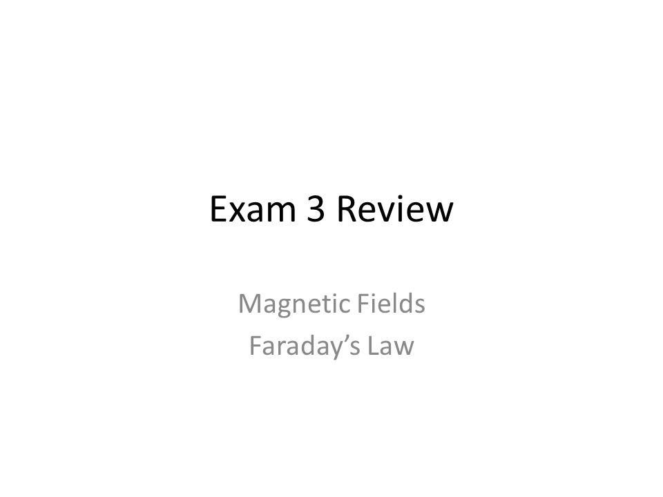 Magnetic Fields Faraday's Law