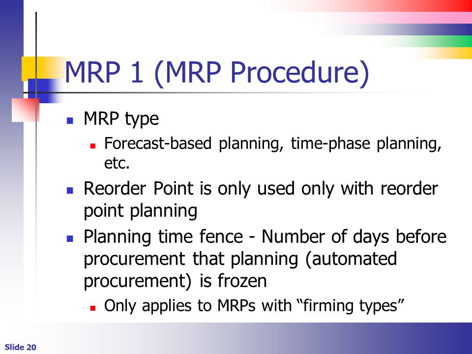 MRP 1 (MRP Procedure) MRP type