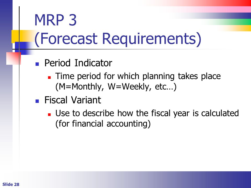 MRP 3 (Forecast Requirements)