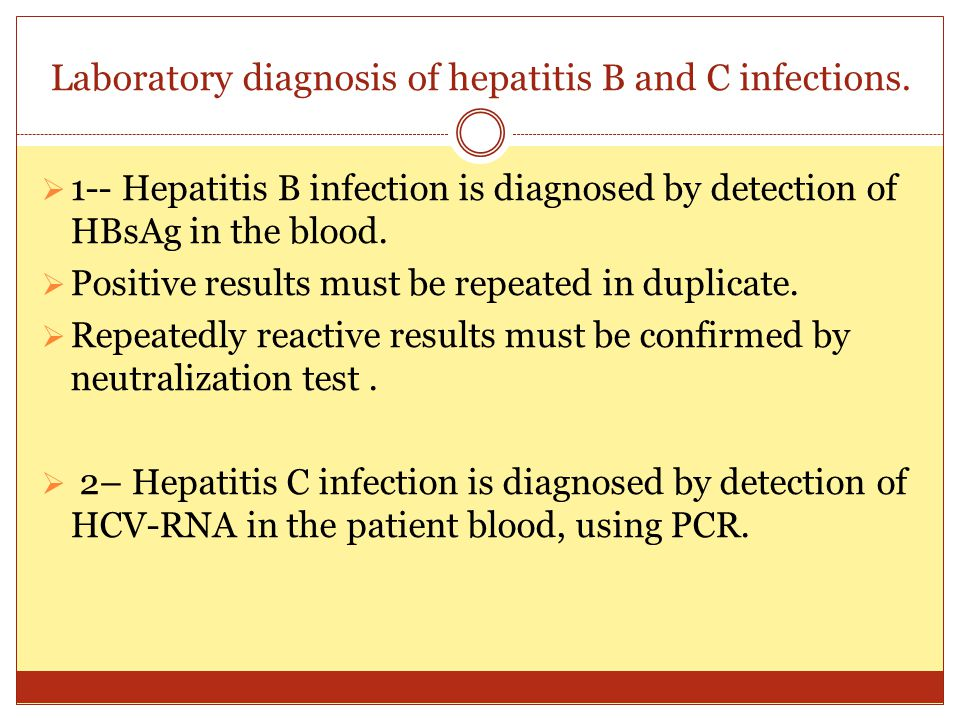 Laboratory diagnosis of hepatitis B and C infections.